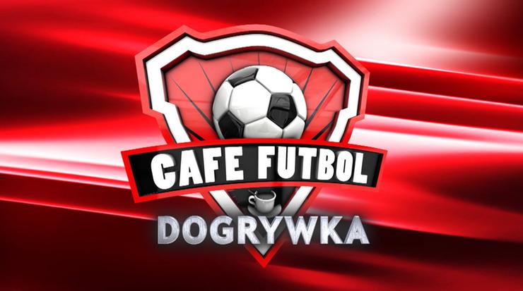 Dogrywka Cafe Futbol. Kliknij i oglądaj!