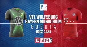 VFL Wolfsburg - Bayern (zapowiedź)