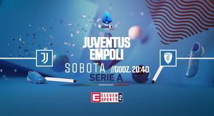 Juventus - Empoli (zapowiedź)