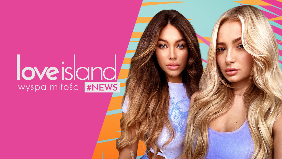 Love Island #NEWS 2 - Odcinek 1