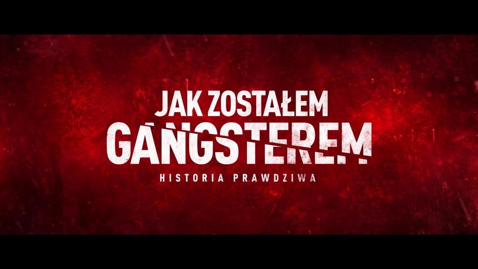 """Zwiastun filmu """"Jak zostałem gangsterem. Historia prawdziwa"""" - w kinach od 3 stycznia 2020!"""